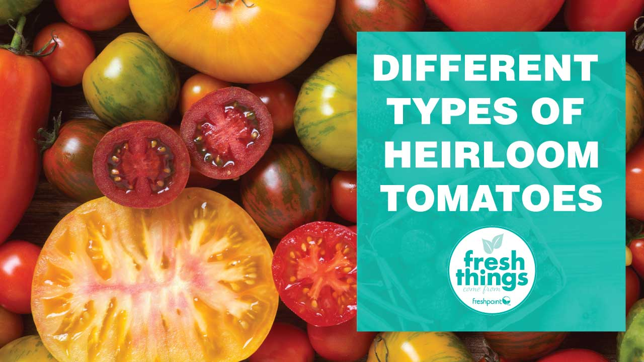 heirloom-tomatoes-freshpoint-produce